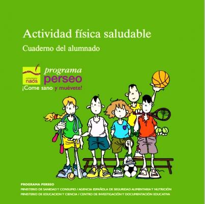 Actividad física saludable. Cuaderno del Alumnado.