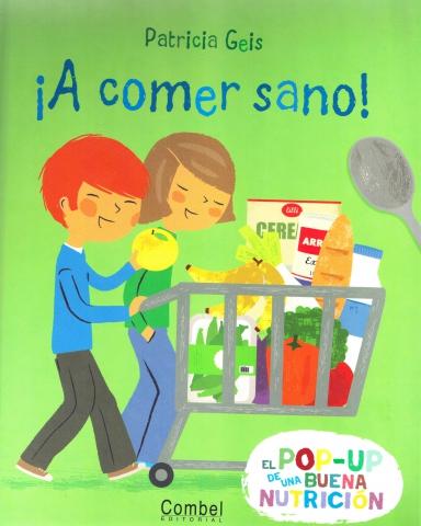 Libro ¡A comer sano!