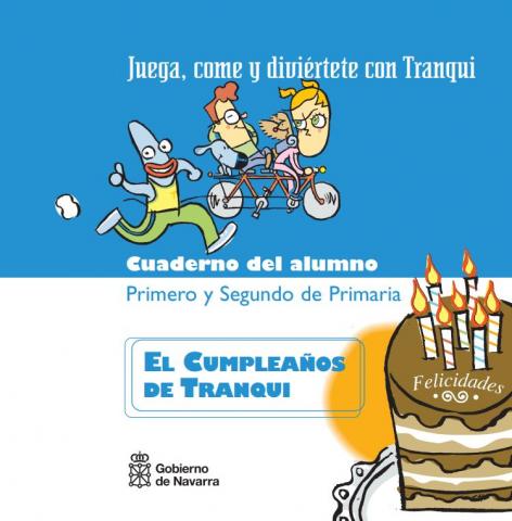 El cumpleaños de Tranqui