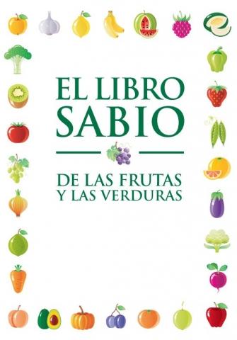 El libro sabio de las frutas y las verduras